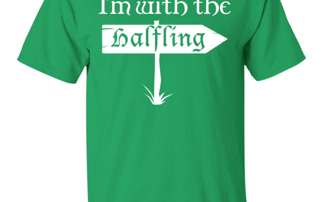 I'm with the Halfling